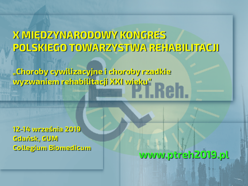 X Międzynarodowy Kongres Polskiego Towarzystwa Rehabilitacji